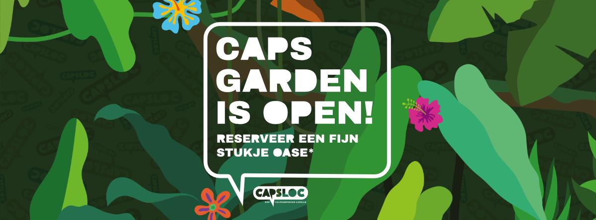 Capsloc Header openingsweekend-caps-garden